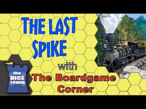 Boardgame Corner (Dice Tower) Reviews: The Last Spike