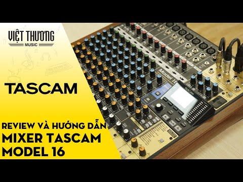 Review và hướng dẫn Mixer Tascam Model 16