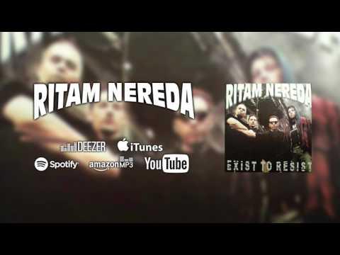 RITAM NEREDA - Protiv svih [Exist To Resist]