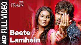 """Beete Lamhein"" Full Song   The Train   Emraan Hashmi   K K"