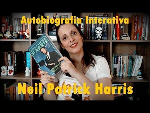 O Que Achei da Autobiografia Interativa de Neil Patrick Harris