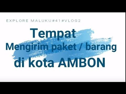 TEMPAT MENGIRIM PAKET DI AMBON