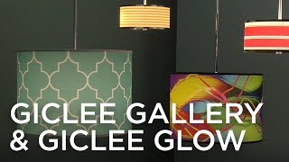 Giclee Glow Collection
