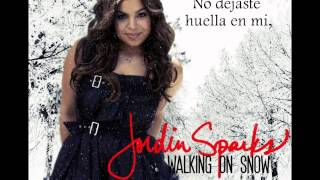 Jordin Sparks - Walking On Snow (español)