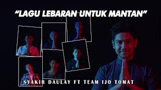 Download lagu Syakir Daulay Lebaran Di Tengah Pandemi Ft Team Ijo Tomat Mp3