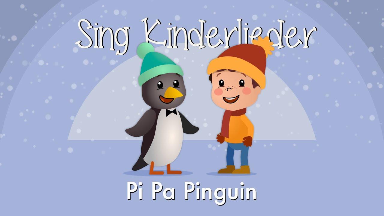 Das Kinderlied Pi-Pa-Pinguin von Sing Kinderlieder
