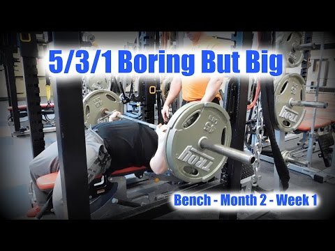 5/3/1 Boring But Big - Death By Conditioning - Week 1