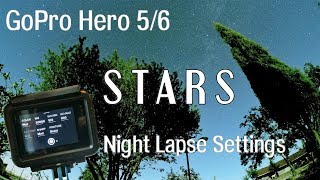 GoPro Hero 5/6 - Night Lapse Tutorial : STARS (Tuscany/Italy)