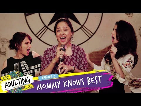 Dice Media | Adulting | Web Series | S01E02 - Mommy Knows Best