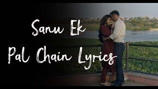Sanu Ek Pal Chain Lyrical Video - YouTube