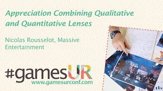 Appreciation Combining Qualitative and Quantitative Lenses - Massive Entertainment
