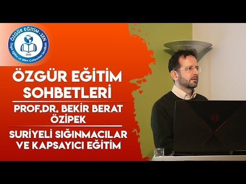 Özgür Eğitim Sohbetleri Prof.Dr. Bekir Berat ÖZİPEK
