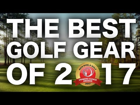 THE BEST GOLF GEAR OF 2017
