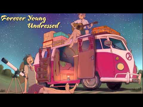 [Vietsub+ Lyrics] UNDRESSD- Forever Young( Cover)