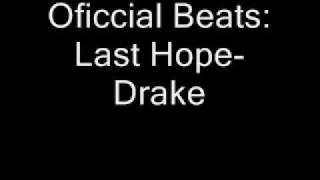 Drake- Last Hope Instrumental.