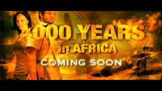 4000 years in Africa - Trailer