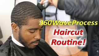 360WaveProcess Fresh Haircut Routine for Deep 360 Waves!