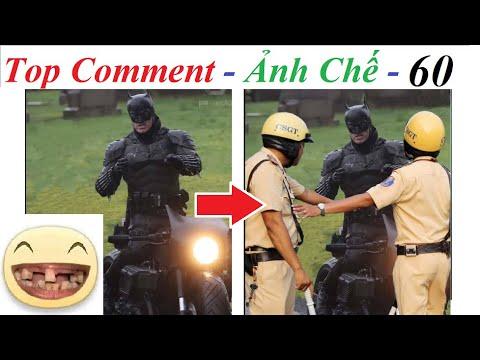 💥Reaction Top Comment 💓 Ảnh Chế (P 60) Bat Man bị cảnh sát giao thông bắt!