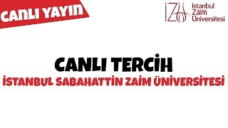 Canlı Tercih Çadırı / İstanbul Sabahattin Zaim Üniversitesi