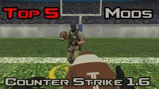 Top 5 Mods of Counter Strike 1.6