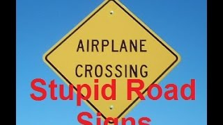 Funny Road Signs Compilation (Road Sign Fails) - DDOF
