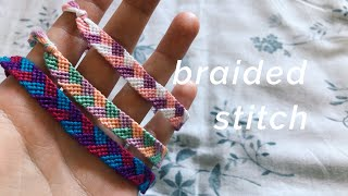 Braided Stitch Bracelet Tutorial! (beginner)
