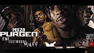 Peezo -PURGEN -ft-EastWood & Muff