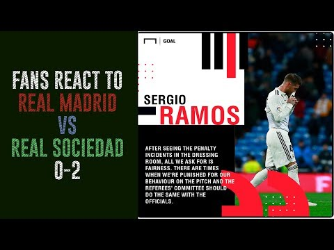 Fans react to Real Madrid Vs Real Sociedad 0-2