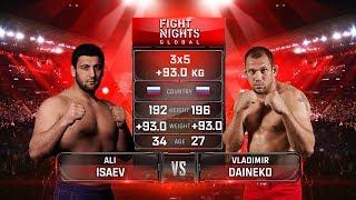 Али Исаев vs. Владимир Дайнеко / Ali Isaev vs. Vladimir Daineko