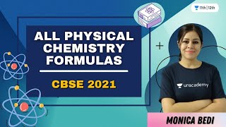 All Physical Chemistry Formula | CBSE 2021 | Unacademy Class 11&12 | Monica Bedi - MONICA