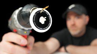Drilling Through Apple AirTags...