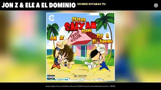 Video Dónde Estabas Tú (Audio) de Jon Z feat. Ele A El Dominio