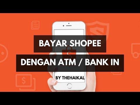 Cara Beli Barang di Shopee  - Bayar Guna ATM / Bank In
