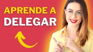 5 Pasos Para Delegar Como Lo Hacen Los/as Mejores Líderes | Sandra Burgos