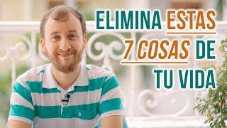 Video: Elimina Estas 7 Cosas De Tu Vida Para Ser Más Exitoso
