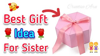 Handmade Birthday Gifts For Sister | Best Gifts For Sister On Her Birthday | Gift Ideas for Sister