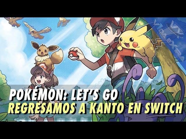 Pokémon: Let's Go, Pikachu! y Let's Go, Eevee! - Regresamos a Kanto en Nintendo Switch