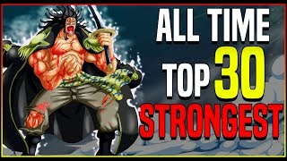 Ranking The TOP 30 STRONGEST One Piece Characters EVER (2020)