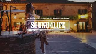 Melike Şahin   Tutuşmuş Beraber (Erhan Boraer Remix)