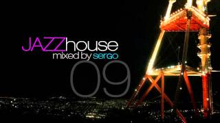 Jazz House DJ Mix 09 by Sergo