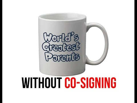 World's Best Parents without co-signing