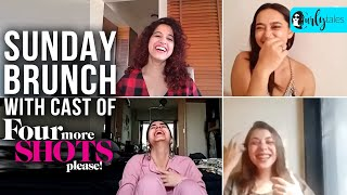 Sunday Brunch With The Cast Of Four More Shots Please! X Kamiya Jani | Curly Tales