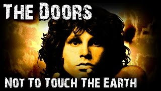 The Doors Not To Touch The Earth lyrics and pictures