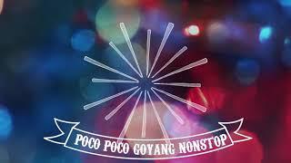 GOYANG NONSTOP (POCO-POCO)