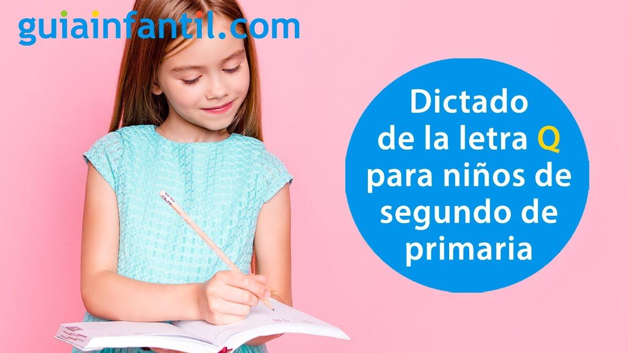 Dictado corto para practicar la letra Q   Ejercicios de repaso para niños de segundo de primaria