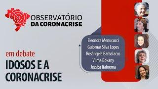 #AO VIVO | Idosos e a coronacrise | Observatório da Coronacrise