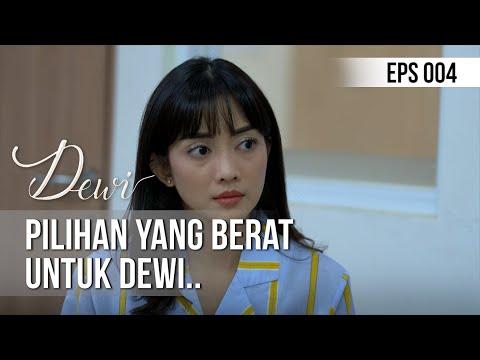 DEWI - Pilihan Yang Berat Untuk Dewi.. [13 November 2019]