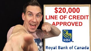 How I Got $20,000 Line Of Credit Approved - Royal Bank Of Canada