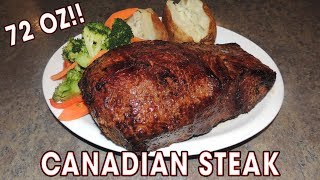 "Canadian 72oz Steak ""John Candy"" Eating Challenge!!"