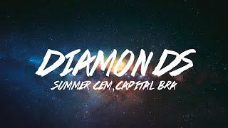 Summer Cem Ft. Capital Bra   Diamonds (Official HQ Lyrics)